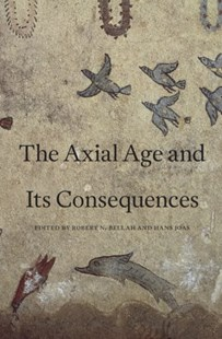 (ebook) Axial Age and Its Consequences - Religion & Spirituality