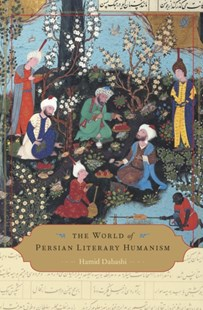 (ebook) World of Persian Literary Humanism - History Middle Eastern