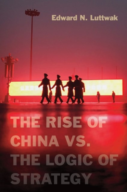 (ebook) Rise of China vs. the Logic of Strategy