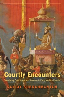 (ebook) Courtly Encounters - History Asia