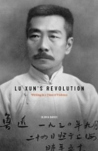 (ebook) Lu Xun's Revolution - History Asia