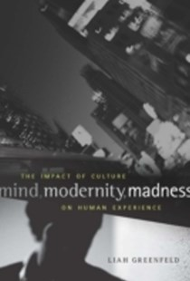(ebook) Mind, Modernity, Madness - Politics Political Issues
