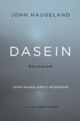 Dasein Disclosed