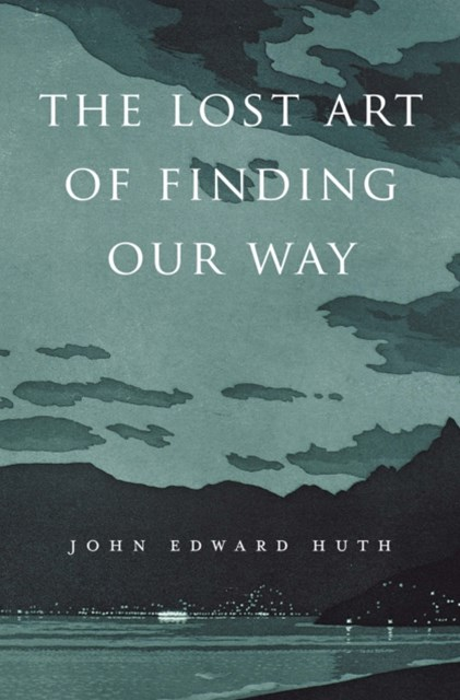 (ebook) Lost Art of Finding Our Way