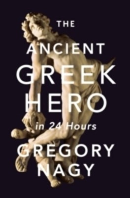 (ebook) Ancient Greek Hero in 24 Hours