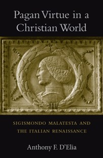 (ebook) Pagan Virtue in a Christian World - Biographies Political