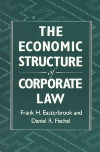 Economic Structure of Corporate Law by Frank H. Easterbrook, Daniel R. Fischel (9780674235397) - PaperBack - Business & Finance Finance & investing