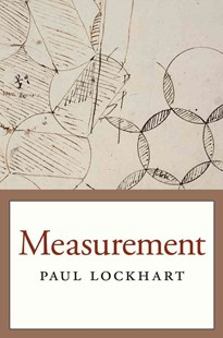 Measurement by Paul Lockhart (9780674284388) - PaperBack - Education Teaching Guides