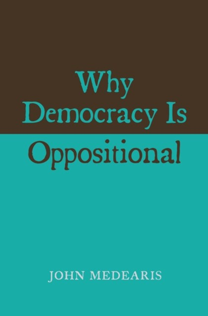 (ebook) Why Democracy Is Oppositional