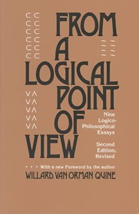 From a Logical Point of View by W. V. Quine, Willard van Orman Quine (9780674323513) - PaperBack - Philosophy Modern