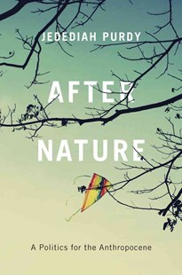 After Nature by Jedediah Purdy (9780674368224) - HardCover - History North America