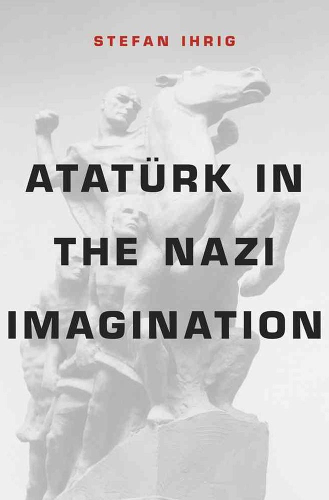 Ataturk in the Nazi Imagination