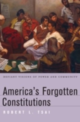 (ebook) America's Forgotten Constitutions