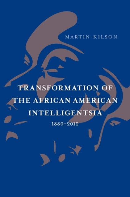 (ebook) Transformation of the African American Intelligentsia, 1880-2012