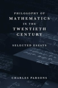 (ebook) Philosophy of Mathematics in the Twentieth Century - Philosophy Modern