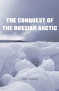 (ebook) Conquest of the Russian Arctic - History European