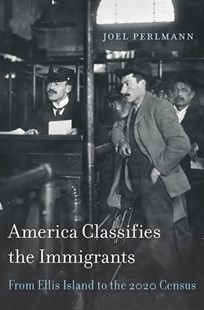 America Classifies the Immigrants by Joel Perlmann (9780674425057) - HardCover - History Latin America