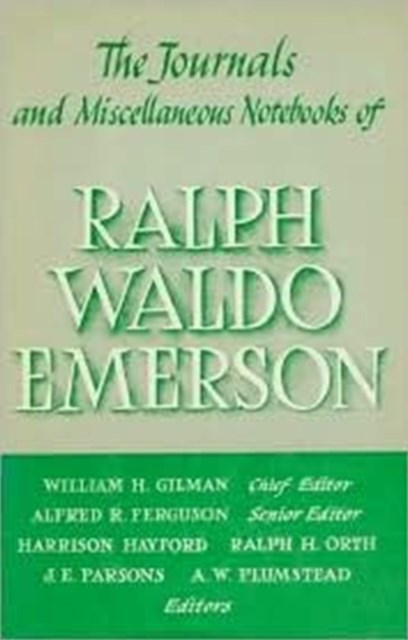 The Journals and Miscellaneous Notebooks of Ralph Waldo Emerson, 1843-1847