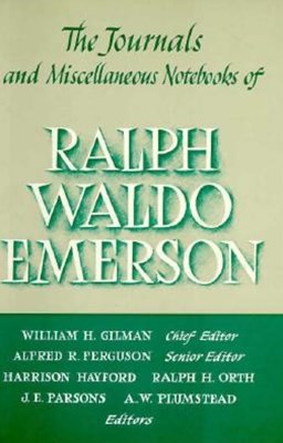 The Journals and Miscellaneous Notebooks of Ralph Waldo Emerson, 1847-1848