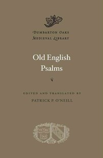 Old English Psalms by Patrick P. O'Neill (9780674504752) - HardCover - Poetry & Drama Poetry