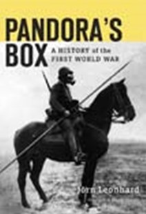 Pandora's Box: A History of the First World War by Jorn Leonhard, Patrick Camiller (9780674545113) - HardCover - History European