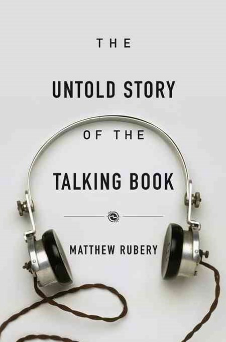 Untold Story of the Talking Book