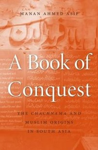 Book of Conquest by Manan Ahmed Asif (9780674660113) - HardCover - History Ancient & Medieval History