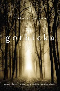Gothicka by Victoria Nelson (9780674725928) - PaperBack - Modern & Contemporary Fiction Literature