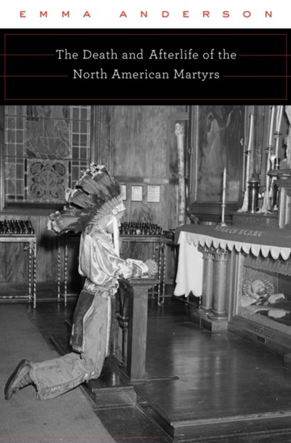 (ebook) Death and Afterlife of the North American Martyrs