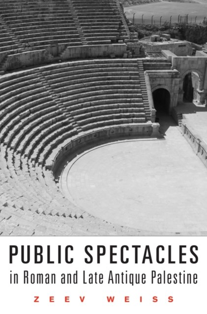 (ebook) Public Spectacles in Roman and Late Antique Palestine