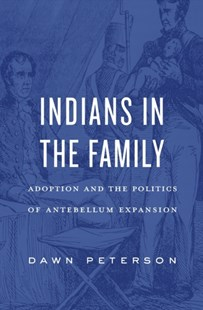 Indians in the Family by Dawn Peterson (9780674737556) - HardCover - Family & Relationships Adoption