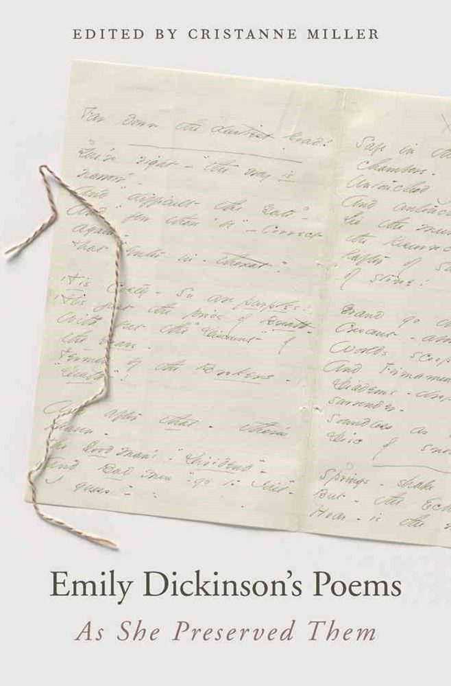 Emily Dickinson's Poems as She Preserved Them