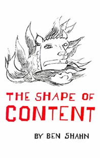 Shape of Content by Ben Shahn (9780674805705) - PaperBack - Art & Architecture Art History