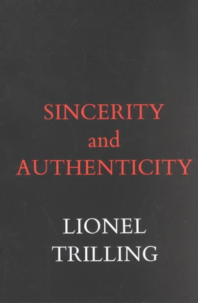 Sincerity and Authenticity