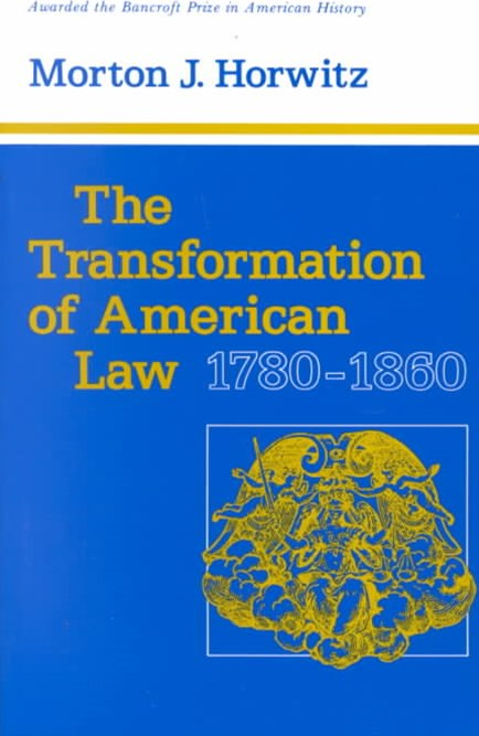 Transformation of American Law, 1780-1860