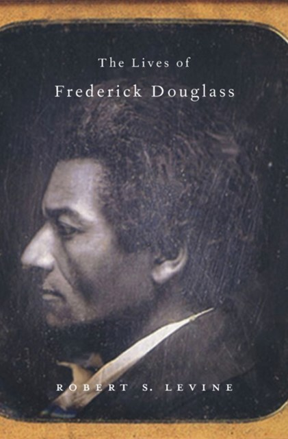 Lives of Frederick Douglass