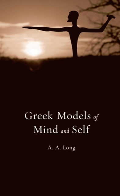 Greek Models of Mind and Self