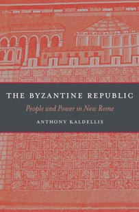 (ebook) Byzantine Republic - History Ancient & Medieval History