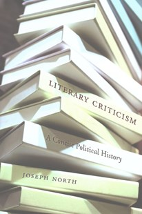 Literary Criticism by Joseph North (9780674967731) - HardCover - Politics Political Issues