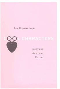 Cool Characters by Lee Konstantinou (9780674967885) - HardCover - Reference