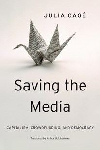 (ebook) Saving the Media - Business & Finance Organisation & Operations