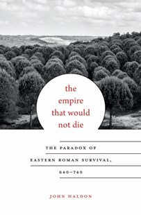 (ebook) Empire That Would Not Die - History Ancient & Medieval History