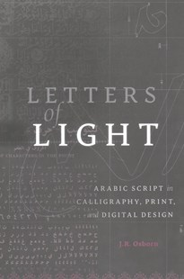 Letters of Light by J.R. Osborn (9780674971127) - HardCover - Art & Architecture Art Technique