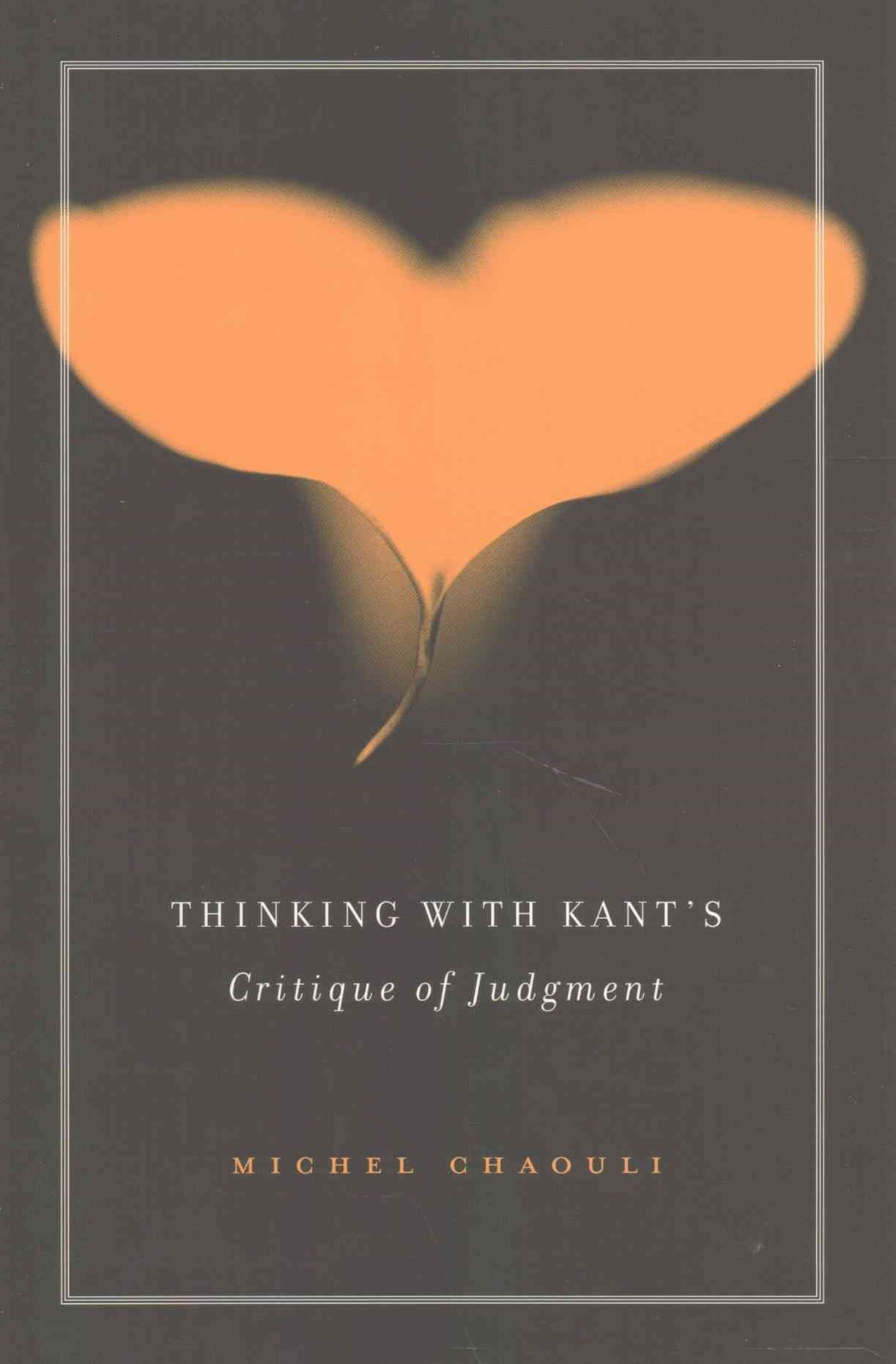 Thinking with Kant's Critique of Judgment