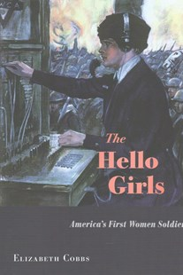 Hello Girls by Elizabeth Cobbs (9780674971479) - HardCover - History Latin America