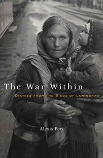 War Within by Alexis Peri (9780674971554) - HardCover - Biographies General Biographies