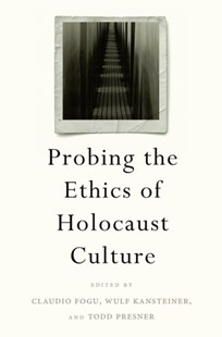 (ebook) Probing the Ethics of Holocaust Culture - History Modern