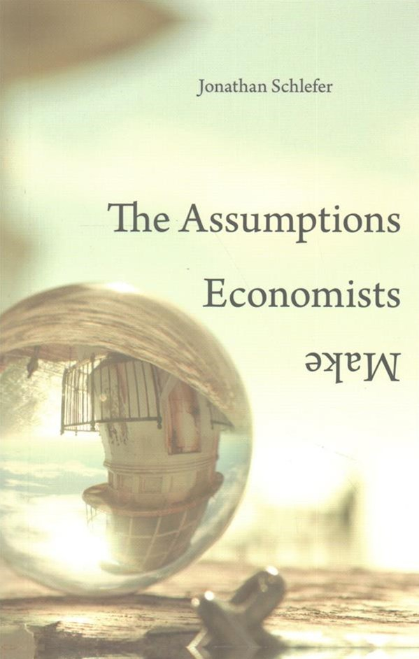 Assumptions Economists Make