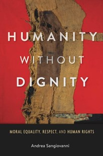 (ebook) Humanity without Dignity - Philosophy Modern