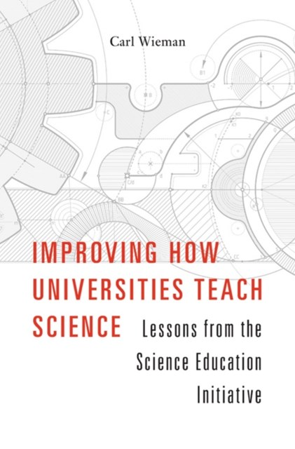 Improving How Universities Teach Science